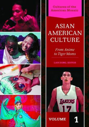 Asian American Culture: From Anime to Tiger Moms