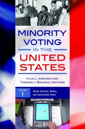 Minority Voting in the United States [2 volumes]