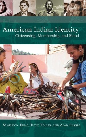 American Indian Identity: Citizenship, Membership, and Blood