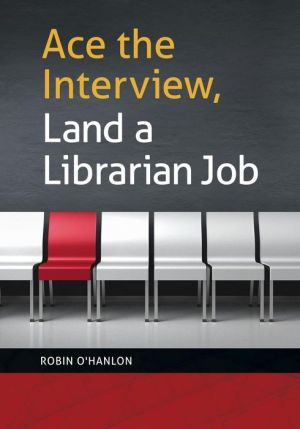 Ace the Interview, Land a Librarian Job