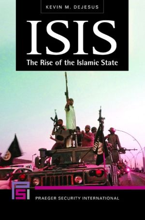 ISIS: The Rise of the Islamic State