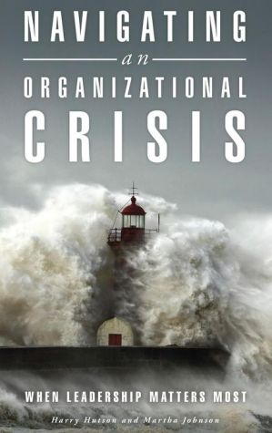 Navigating an Organizational Crisis: When Leadership Matters Most