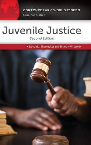 Juvenile Justice: A Reference Handbook, 2nd Edition