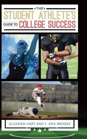 The Student Athlete's Guide to College Success