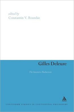 Gilles Deleuze: The Intensive Reduction