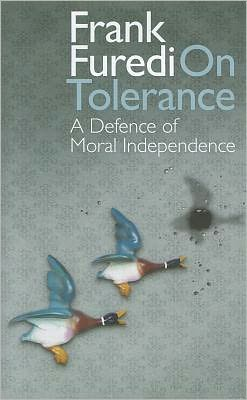 On Tolerance: A DEFENCE OF MORAL INDEPENDENCE