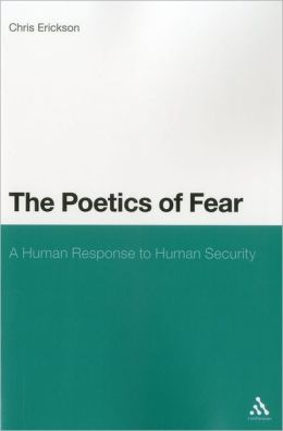 The Poetics of Fear: A Human Response to Human Security