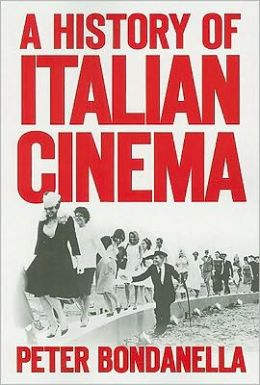 A History of Italian Cinema: From the Silent Era to the Present