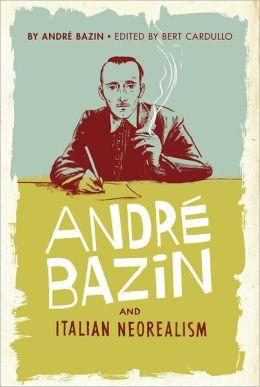 AndraA Bazin and Italian Neorealism