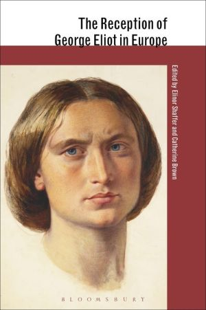 The Reception of George Eliot in Europe