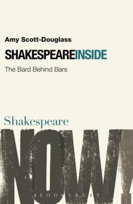 Shakespeare Inside: The Bard Behind Bars