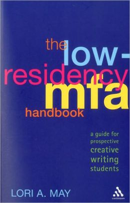 Low-Residency MFA Handbook: A Guide for Prospective Creative Writing Students
