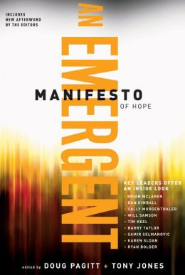 A Emergent Manifesto of Hope (