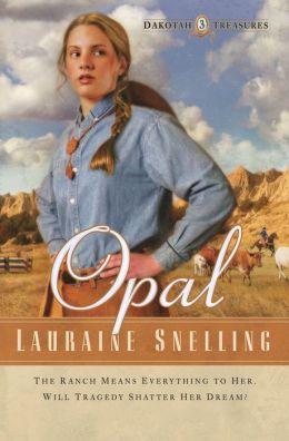 Opal (Dakotah Treasures Series #3)