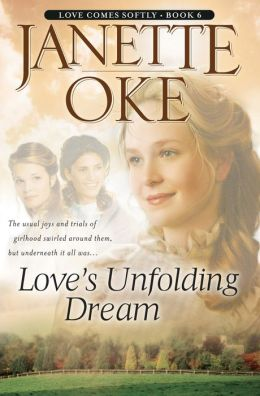 Love's Unfolding Dream (Love Comes Softly Series #6)