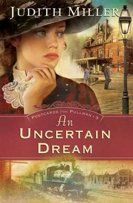 An Uncertain Dream (Postcards from Pullman Series #3)