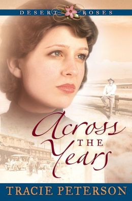 Across the Years (Desert Roses Series #2)