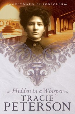 Hidden in a Whisper (Westward Chronicles Series #2)
