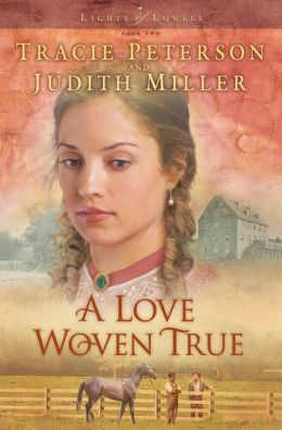 A Love Woven True (Lights of Lowell Series #2)
