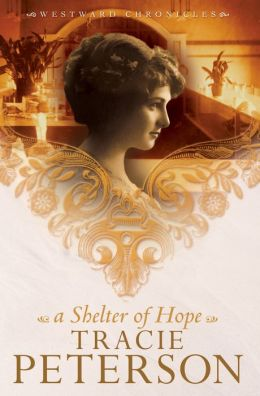 A Shelter of Hope (Westward Chronicles Series #1)
