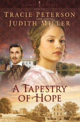 A Tapestry of Hope (Lights of Lowell Series #1)