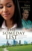 Someday List, The (Jubilant Soul Book #1): A Novel