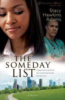 The Someday List (Jubilant Soul Book #1): A Novel