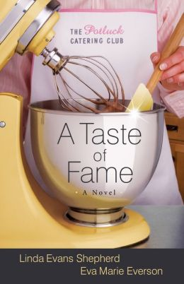 A Taste of Fame (Potluck Catering Club Series #2)