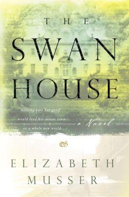 The Swan House: A Novel