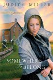 Somewhere to Belong (Daughters of Amana Series #1)