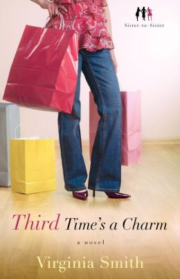 Third Time's a Charm (Sister-to-Sister Series #3)