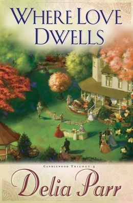 Where Love Dwells (Candlewood Trilogy Book #3)