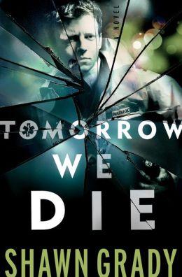 Tomorrow We Die (First Responders Book #2)