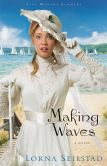 Making Waves (Lake Manawa Summers Series #1)