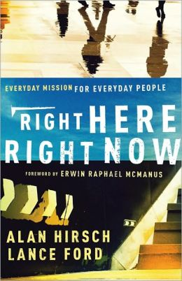 Right Here, Right Now (Shapevine): Everyday Mission for Everyday People