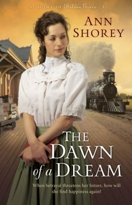 The Dawn of a Dream (At Home in Beldon Grove Series #3)