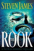 Book Cover Image. Title: The Rook (Patrick Bowers Files Series #2), Author: Steven James