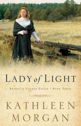 Lady of Light (Brides of Culdee Creek Book #3)