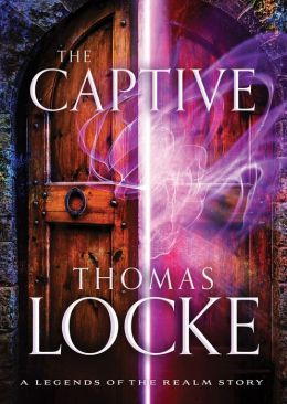 The Captive (Ebook Shorts) (Legends of the Realm): A Legends of the Realm Story