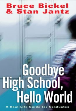 Goodbye High School, Hello World
