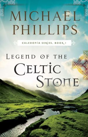 Legend of the Celtic Stone ( Book #1)