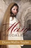 Mary Magdalene: A Novel