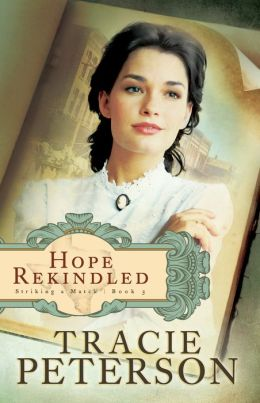 Hope Rekindled (Striking a Match Series #3)