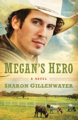 Megan's Hero (Callahans of Texas Series #3)