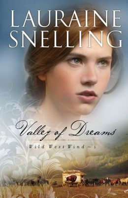 Valley of Dreams (Wild West Wind Book #1)