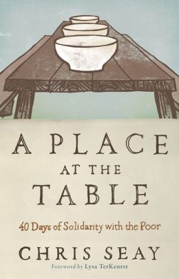 Place at the Table, A: 40 Days of Solidarity with the Poor
