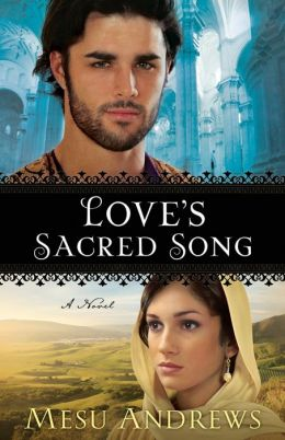 Love's Sacred Song ( Book #2): A Novel