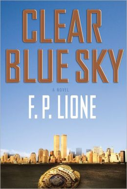 Clear Blue Sky: A Novel