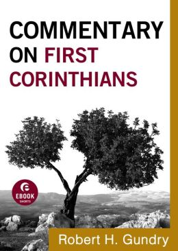 Commentary on First Corinthians (Commentary on the New Testament Book #7)