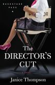 Director's Cut, The (Backstage Pass Book #3): A Novel